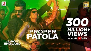 Proper Patola - Official Video | Namaste England