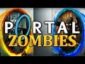 PORTAL ZOMBIES ★ Call of Duty Zombies ★ Custom Zombies
