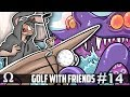 GOLF WITH PIRATE SHIPS & TENTACLES! | Golf With Friends #14 Ft. Chilled, Ze, Satt, Stabbies