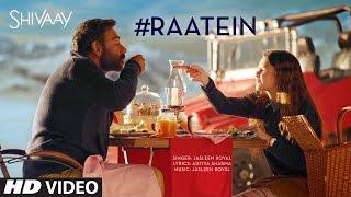 RAATEIN Video Song | SHIVAAY