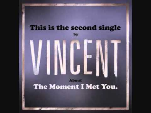 "VINCENT ""The Moment I Met You"" (new single summer 2011) on Little Stereo/SMG"