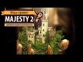 Стрим Majesty 2: The Fantasy Kingdom Sim (2009 год): симулятор фэнтези-королевства