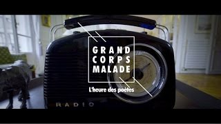 Grand Corps Malade – L'heure des poètes –