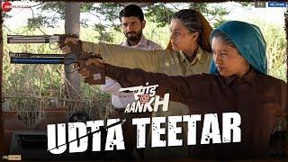 Udta Teetar - Saand Ki Aankh