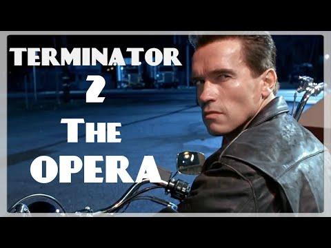 Terminator 2: The Opera (Arnold Schwarzenegger)