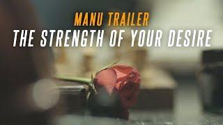 Manu Official Trailer 4K