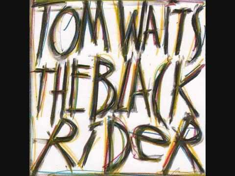 Tom Waits - T'aint No Sin - The Black Rider