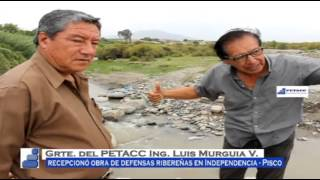 PETACC recepciona obra de defensas ribereñas en Pisco