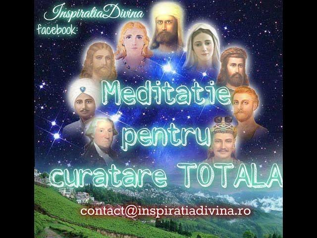 Meditatie de curatare TOTALA ,cu Arhangheli ,Sfanta Treime si Maestri inaltati .
