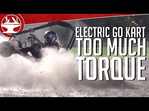 Overpowered Electric Go Kart has TOO MUCH TORQUE (54 FT-LB!)