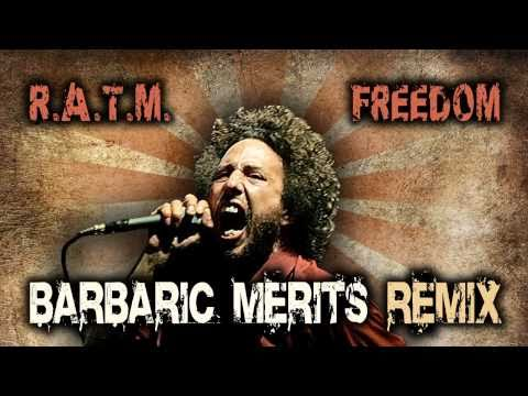 Rage Against The Machine - Freedom (Barbaric Merits Remix) - Dubstep/Electro