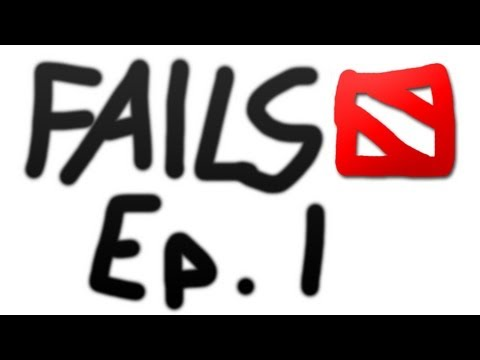 Dota 2 Fails of the Week - Ep. 1