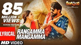 Rangamma Mangamma Lyrical Video Song || Rangasthalam Songs