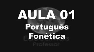 AULA 01 - Portugu�s - Fon�tica - YouTube