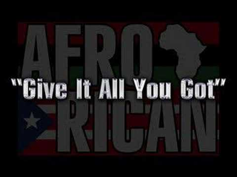 Afro Rican-Give It All You Got
