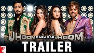 Jhoom Barabar Jhoom | Official Trailer | Abhishek Bachchan | Bobby Deol | Preity Zinta | Lara Dutta