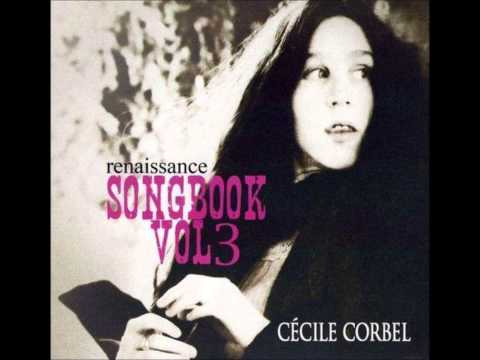 Cecile Corbel Renaissance c Cile Corbel Songbook