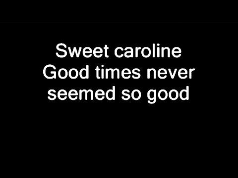 "Neil Diamond – ""Sweet Caroline"" Lyrics"