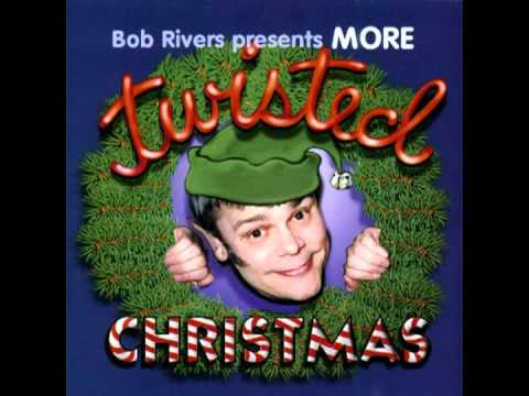 "Bob Rivers More Twisted Christmas ""It's the Most Fattening Time of the Year"""