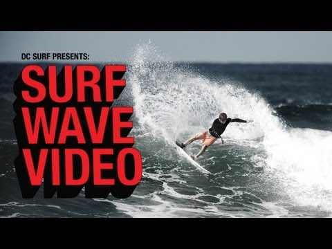 DC SHOES: SURF WAVE VIDEO