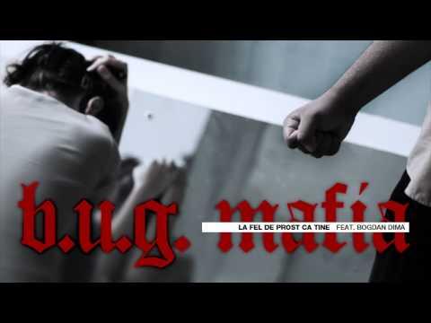 BUG Mafia - La Fel De Prost