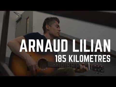Arnaud Lilian, vidéo solo, 185 Kilomètres