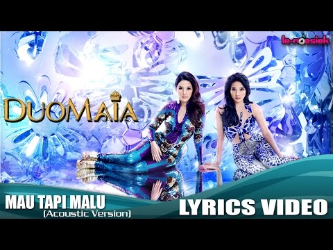 Mau Tapi Malu (Accoustic Version) [Video Lirik]