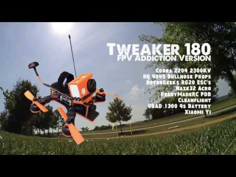 Tweaker 180 | FPV Addiction | Mini Quad Racing - UCfDsuuvbIKuXUyMOKYpBdHA