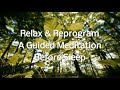 Фрагмент с начала видео Reprogram Mind Before You Sleep Guided Meditation, Relax and Change Your Thinking Before Sleeping