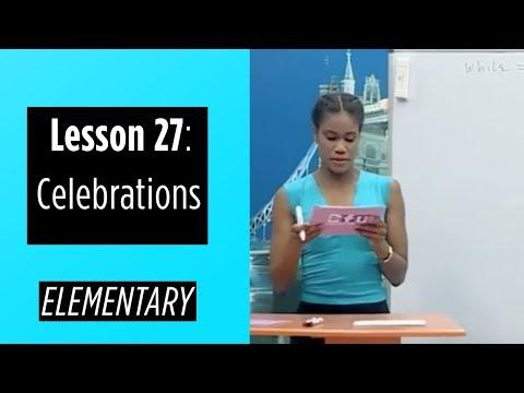 Elementary Levels - Lesson 27: Celebrations