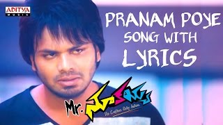 Pranam Poye Badhe Full Song With Lyrics - Mr. Nookayya Songs
