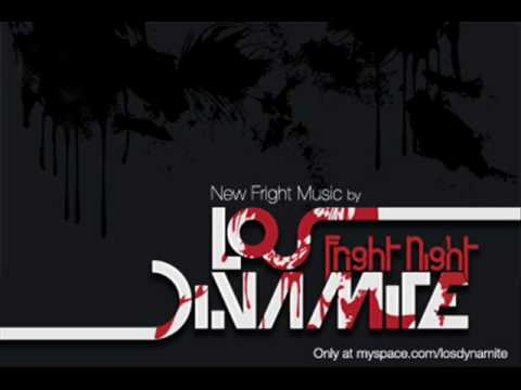 Los Dynamite - Fright Night