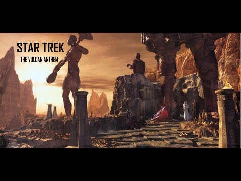 "STAR TREK - The Vulcan Anthem (""Live Long And Prosper"")"