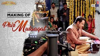 Making of Phir Mulaaqat Song | WHY CHEAT INDIA