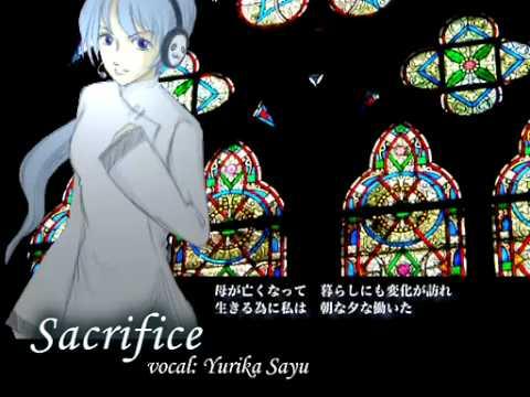 [UTAU] Yurika Sayu - Sacrifice