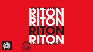 Riton feat. Kah-lo – Rinse & Repeat Radio Edit