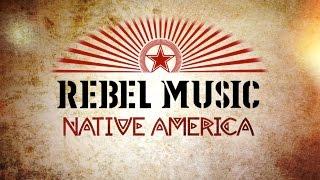 Rebel Music: Native America | Official Trailer