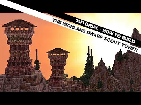 Minecraft Tutorial: How To Build The Highland Dwarf Scout Tower!