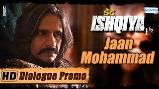 Vijay Raaz As Jaan Muhammad Dedh Ishqiya Exclusive