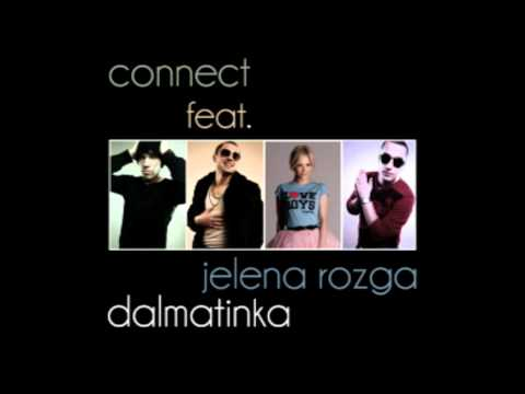 Connect feat. Jelena Rozga - Dalmatinka /official audio video/