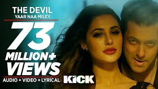 KICK - Devil-Yaar Naa Miley