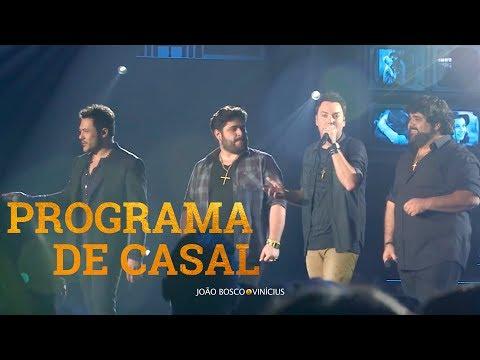 João Bosco e Vinicius - Programa de Casal Part. César Menotti e Fabiano