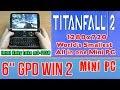 GPD WIN 2 Titanfall 2 (PC) on Handheld Mini PC - 256 GB SSD 8GB RAM Intel m3-7Y30 HD 615
