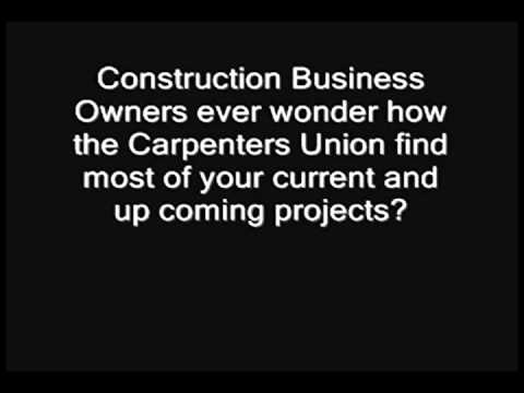 "Carpenters Union Reps ""THE TRUTH"""