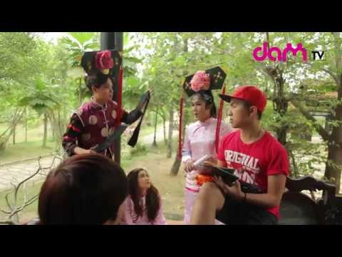 DAMtv – Chầu Hoan Cua Chống – Behind The Scenes