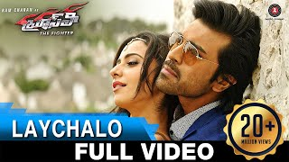 Laychalo - Full Video  Bruce Lee The Fighter  Ram Charan  Rakul Preet Singh