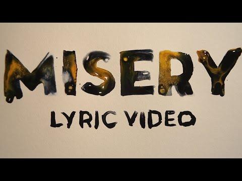 Misery (Video Lirik)