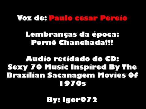 PornoChanchada - Paulo Cesar Peréio