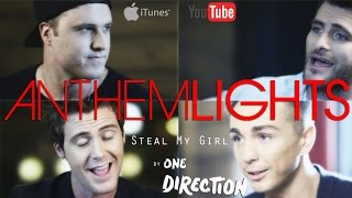 """Steal My Girl"" - One Direction (cover by Anthem Lights)"