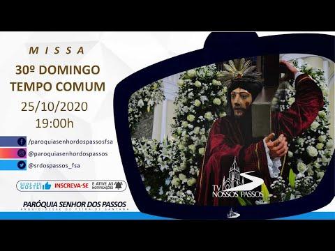 Missa do 30º Domingo do Tempo Comum - Ano A - 25/10/2020 às 19:00h